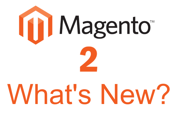 What's new in Magento 2 - Some interesting improvements to note - 3E Software Solutions
